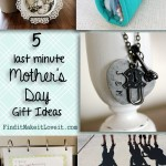 5 Last Minute Mother's Day Gifts + Our Craft Night Invite!