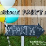 Chalkboard Party Sign + Wood Connection Giveaway!