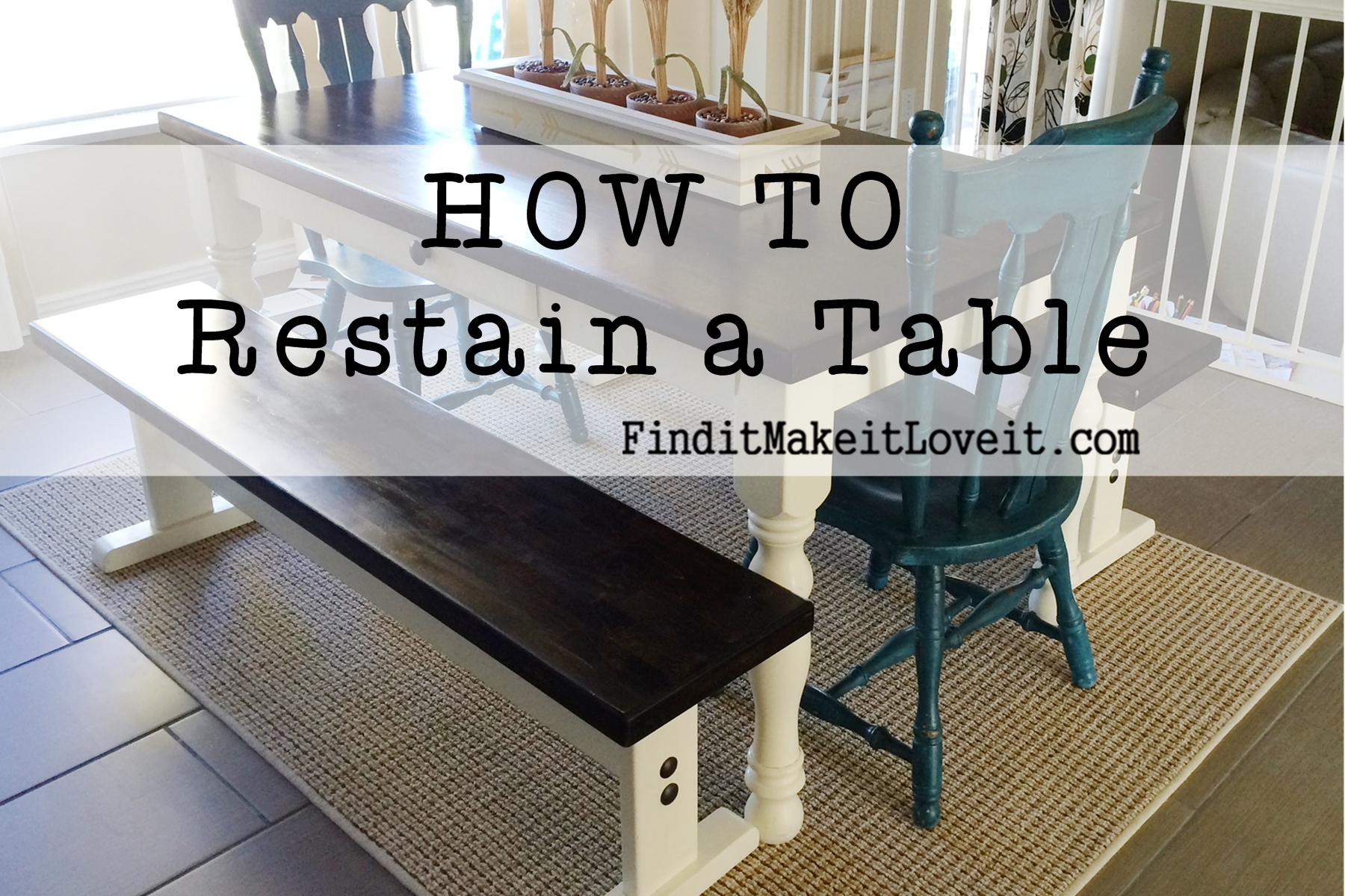 How to restain a table find it make it love it for Find a table