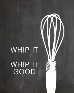 Kitchen Art - WHIP IT
