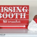 Valentine Sign and 'Hershey's Kiss'