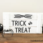 Trick or Treat Plank Sign